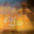 Vestale Ballet
